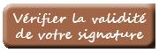 Vérifier la validité de votre signature