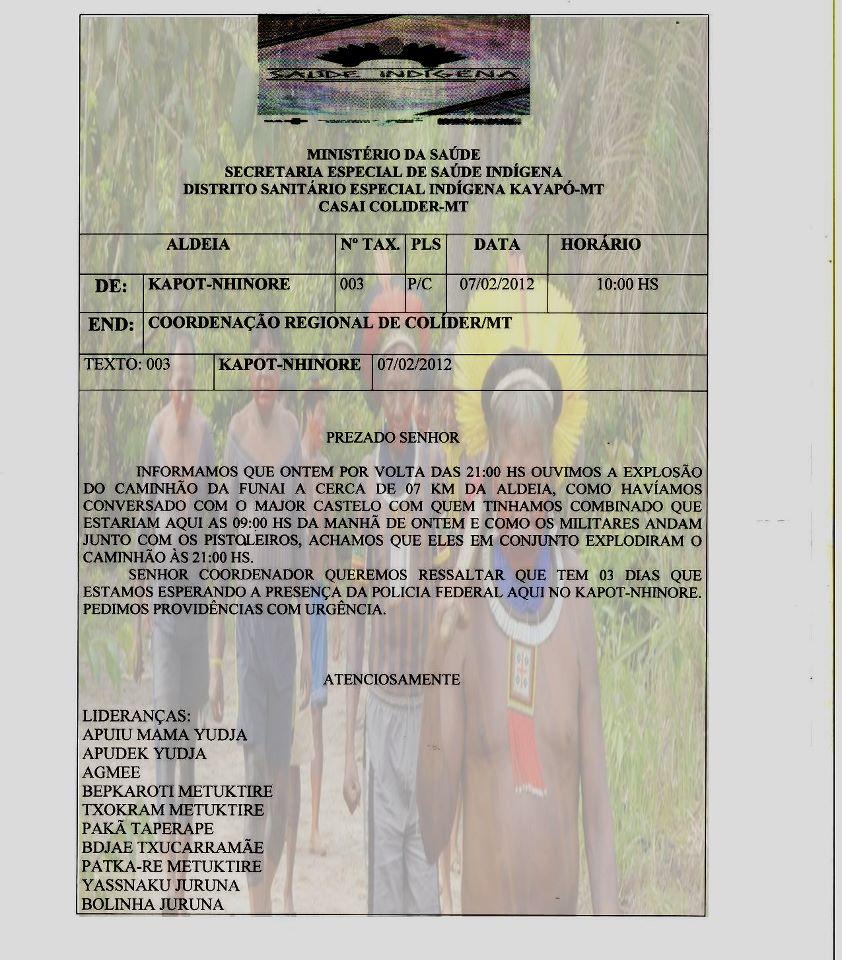 Un document émis par les Indiens réclamant le soutien de la police fédérale brésilienne, appel resté sans réponse.