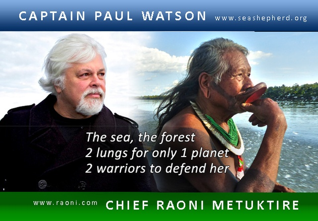 Captain Paul Watson and Chief Raoni